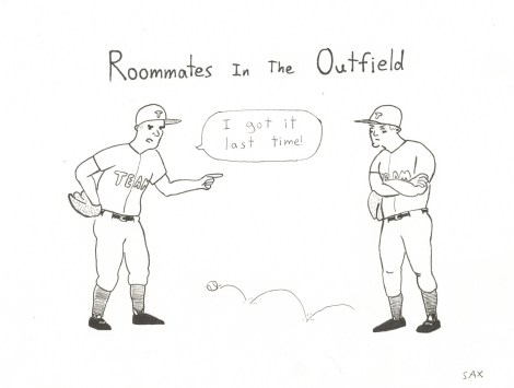 Roommates in the Outfield